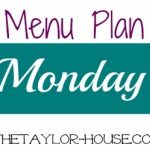 menuplanmonday1 150x150 Monday Menu Plan & Free Printable Menu