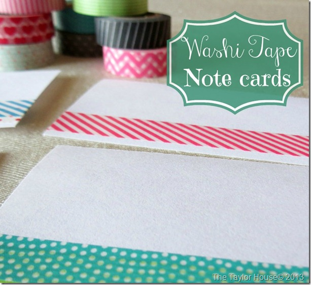 washitapecards thumb Easy Washi Tape Note cards