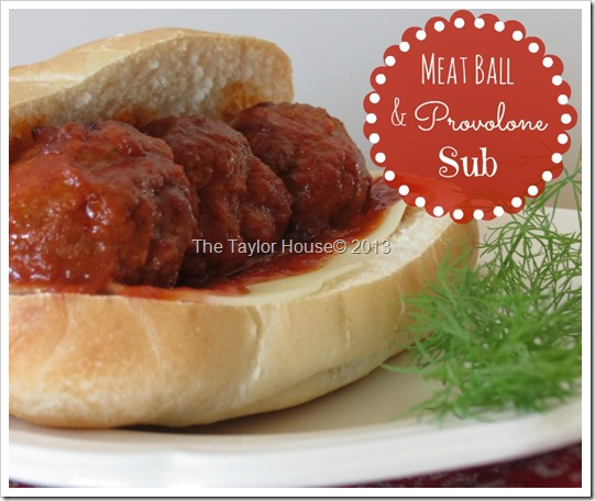 meatball and provolone sub, easy recipes, www.thetaylor-house.com