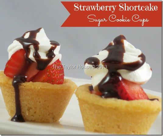 Strawberry Shortcake Sugar Cookie Cups Recipe