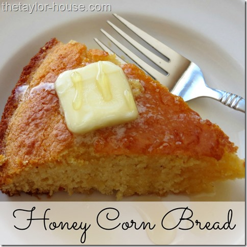 Sweet Honey Corn Bread Recipe - The Taylor House