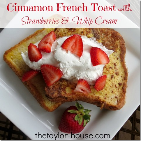 frenchtoast thumb Cinnamon French Toast with Strawberries and Whip Cream