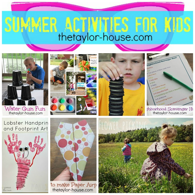 Summer Activities For Kids Round Up The Taylor House