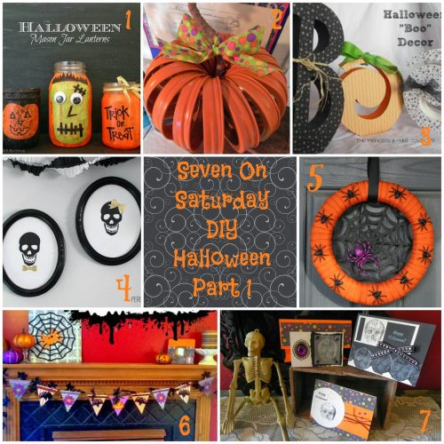 Seven On Saturday: DIY Halloween Part 1