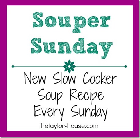 Slow Cooker Recipes, Souper Sunday