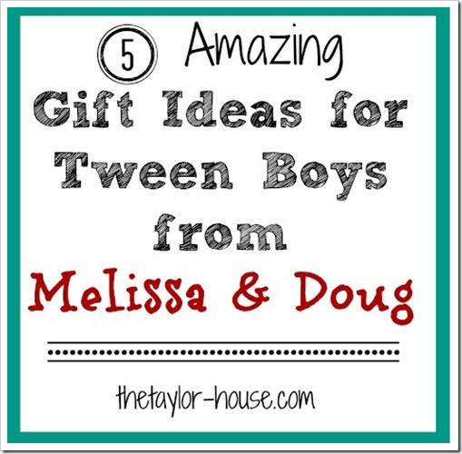 Melissa and Doug, Creative Gift Ideas for Tween Boys
