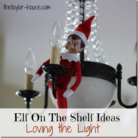 Elf on the Shelf, Elf on the shelf loving light