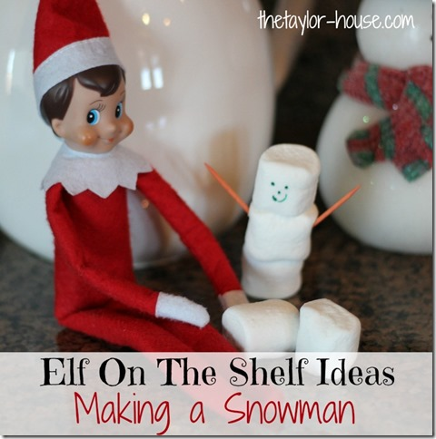 Elf on the Shelf, Elf on the shelf making a snowman