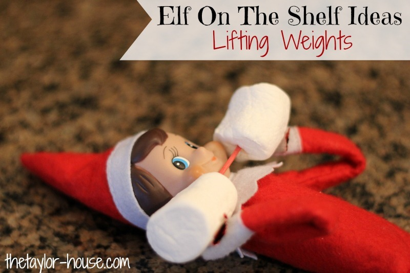 Elf On The Shelf Lifting Weights Elfontheshelf The