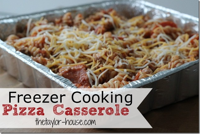Freezer Meals, Pizza Casserole