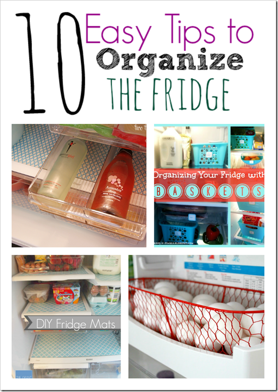 Easy tips to organize the fridge the taylor house for Organize cleaning your house