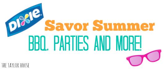 Savor Summer, #SavorSummer, Dixie Ultra, Family BBQ, Summer Family BBQ