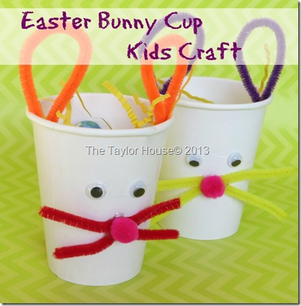 Kids Crafts: Easter Bunny Treat Cup