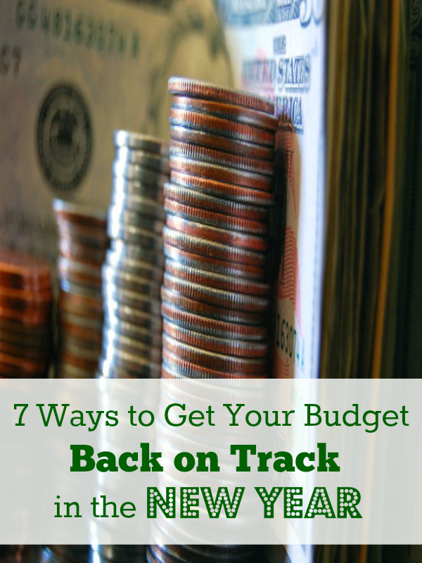 7 Ways to get your budget on track for the New Year!