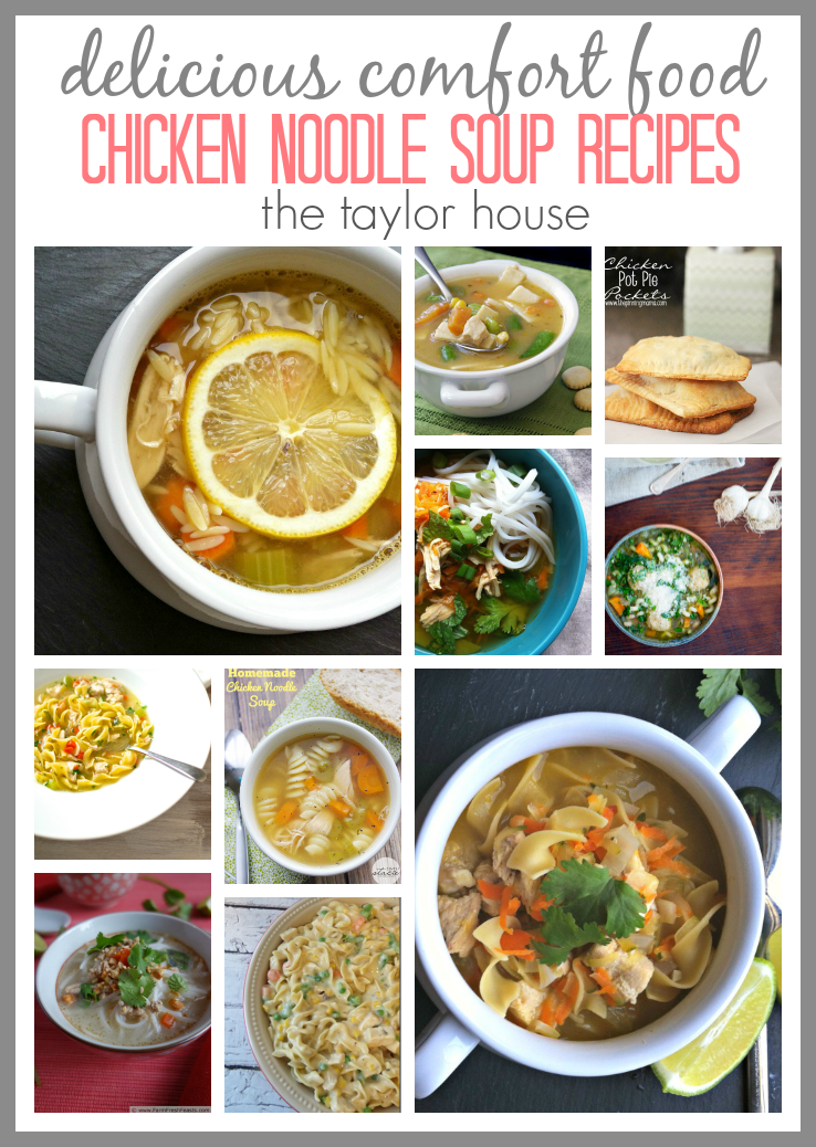 Delicious Chicken Noodle Soup Recipes that will have you feeling better during a cold!