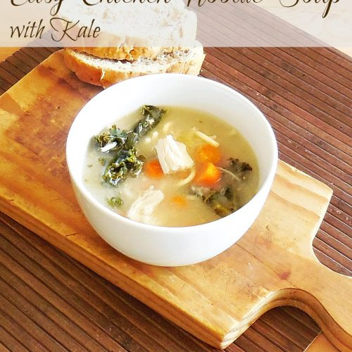 Easy Chicken Noodle Soup with Kale