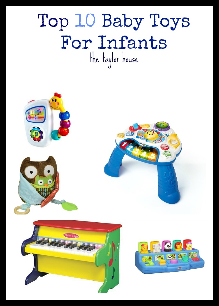 Top 10 Baby Toys : Top baby toys for infants the taylor house