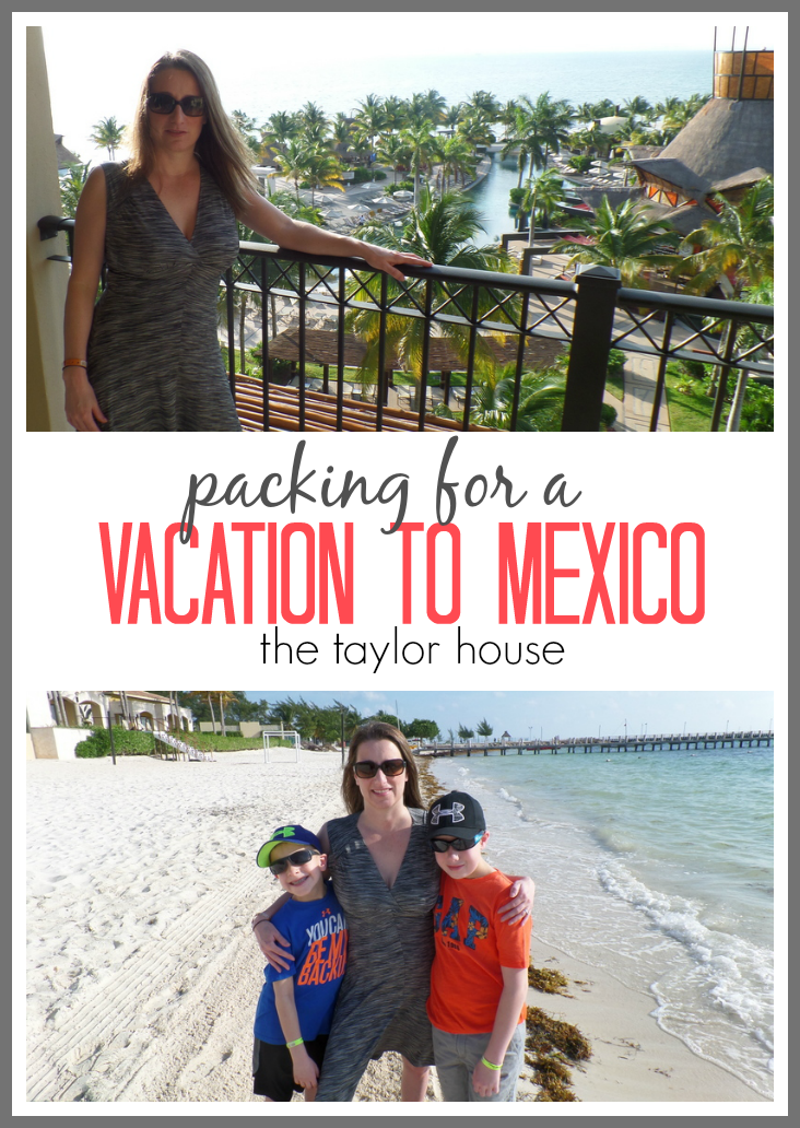 What to Pack for your Mexico Vacation!