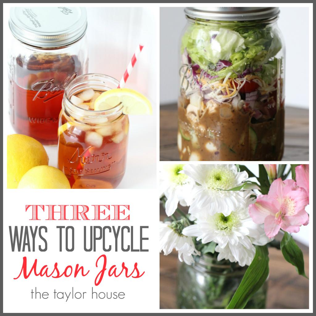 Three Great Mason Jar Upcycle Ideas for #EarthDay!
