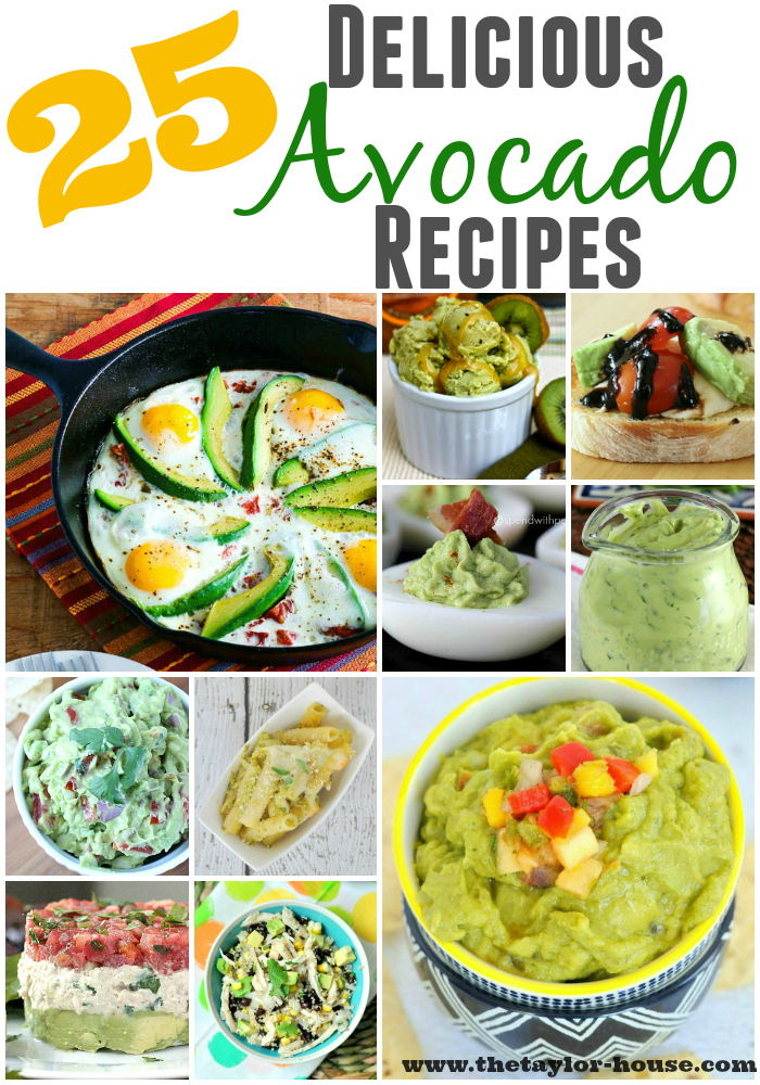 25 Delicious Avocado Recipes!