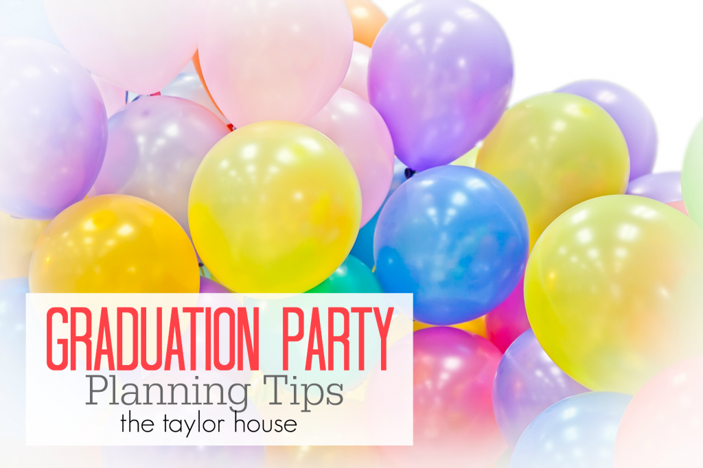Graduation Party Planning Tips and Ideas!