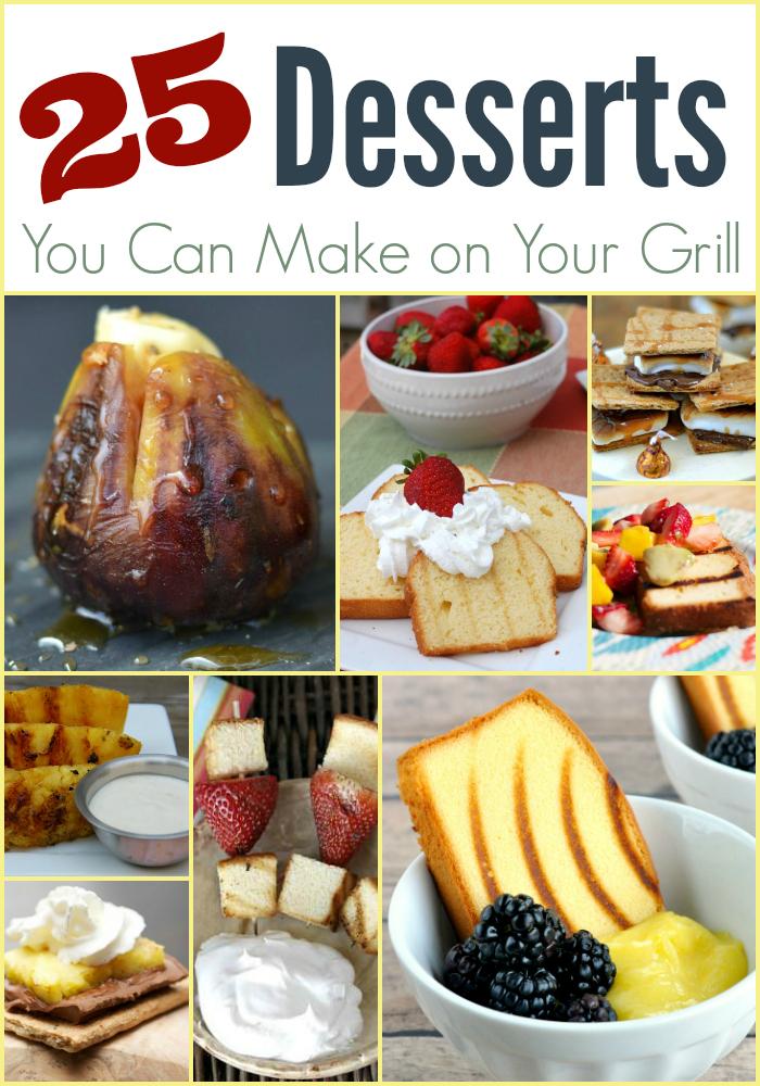 25 Grilled Dessert Ideas for Summer!