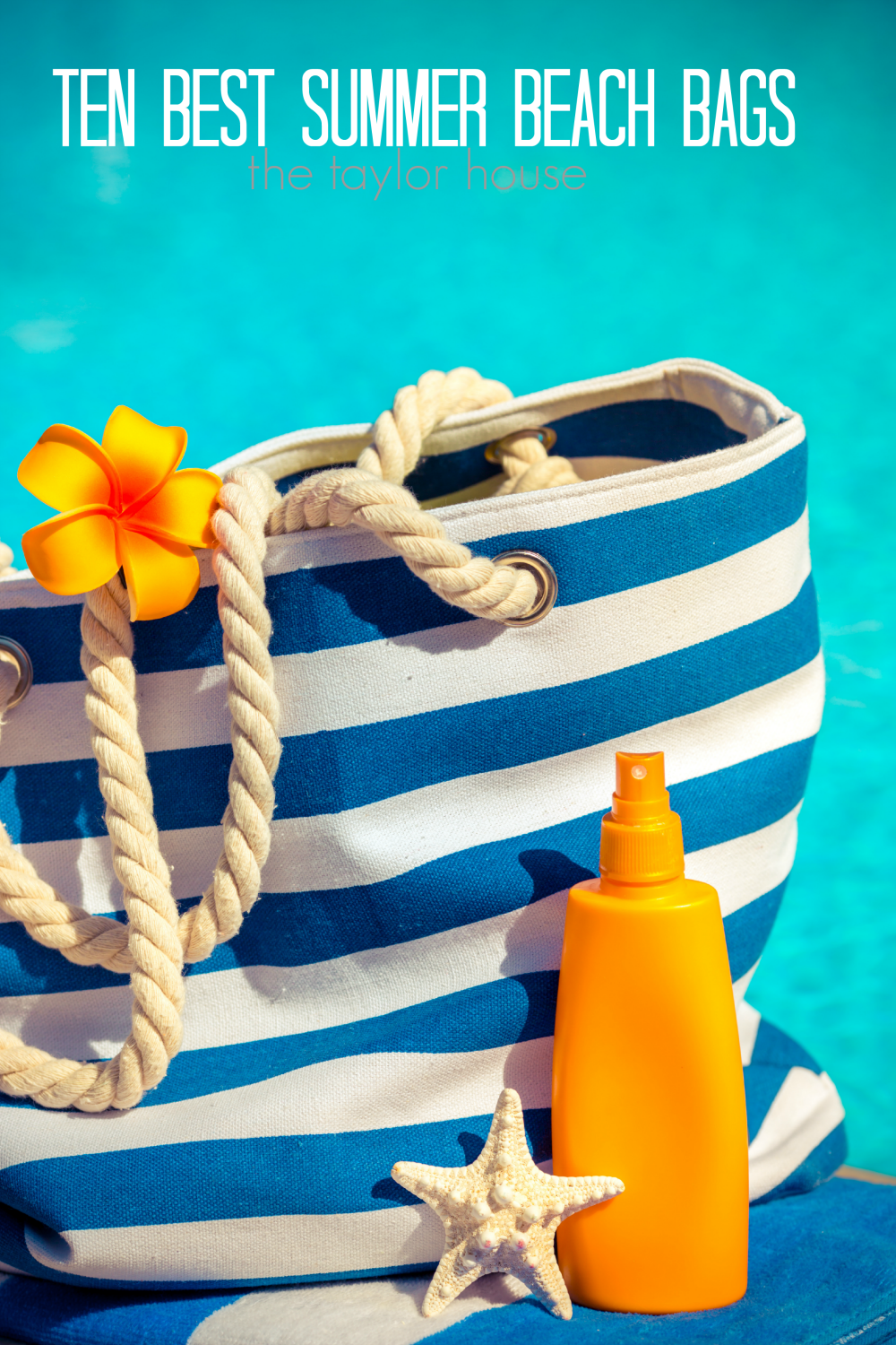 10 Best Beach Bags | The Taylor House