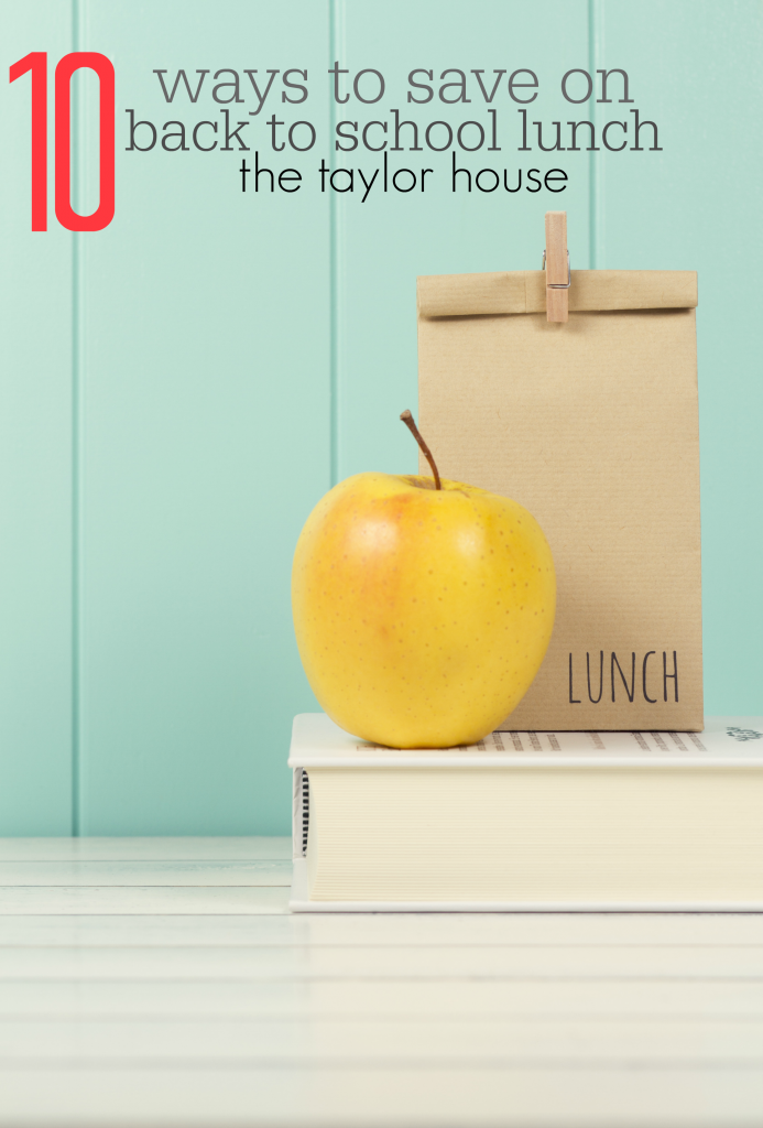 10 Ways to Save on Back to School Lunches