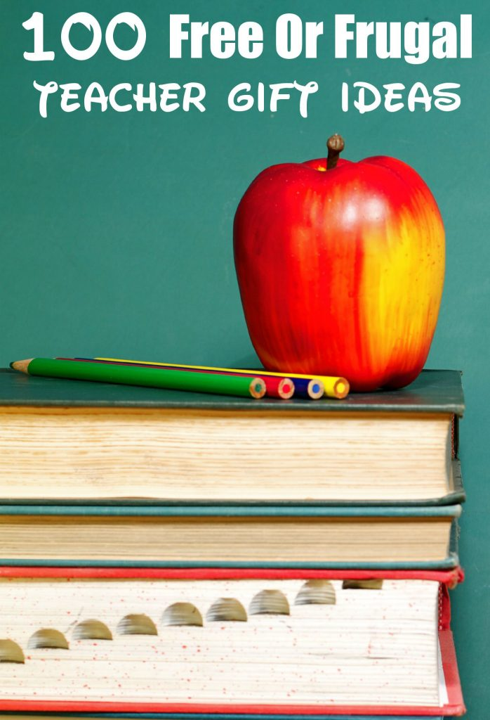 100 Free or Frugal Teacher Gift Ideas