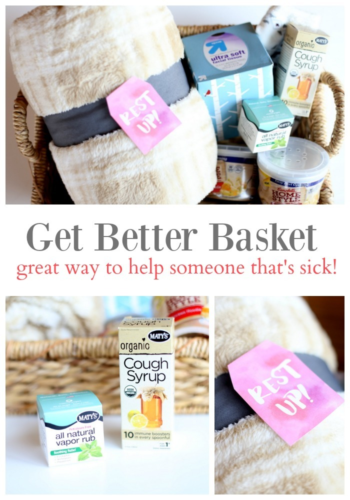 Get Better Basket - a great way to help someone that's sick!