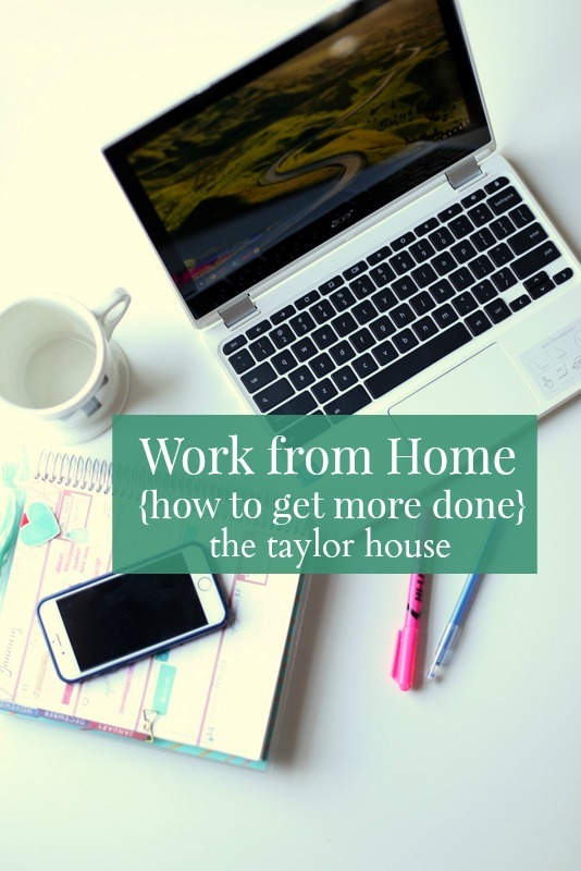Work from Home: How to Get More Done!