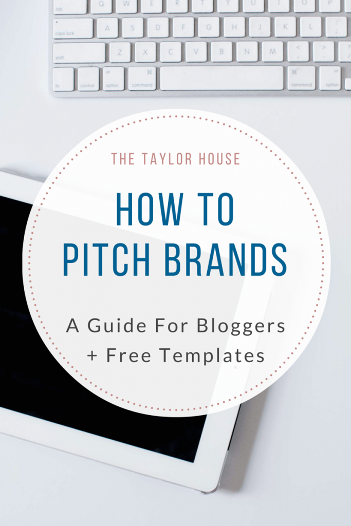 How to Pitch Brands: A Guide for Bloggers to bring in more work!