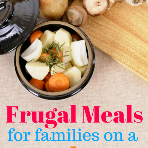 Frugal Meals for Families on a Budget