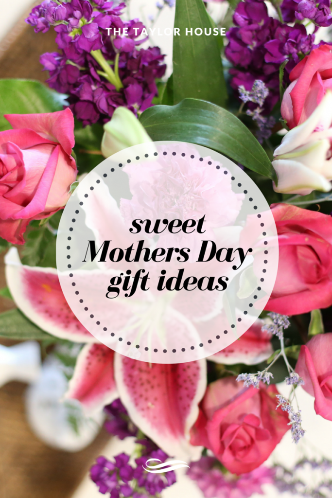 Sweet Mothers Day Gift Ideas