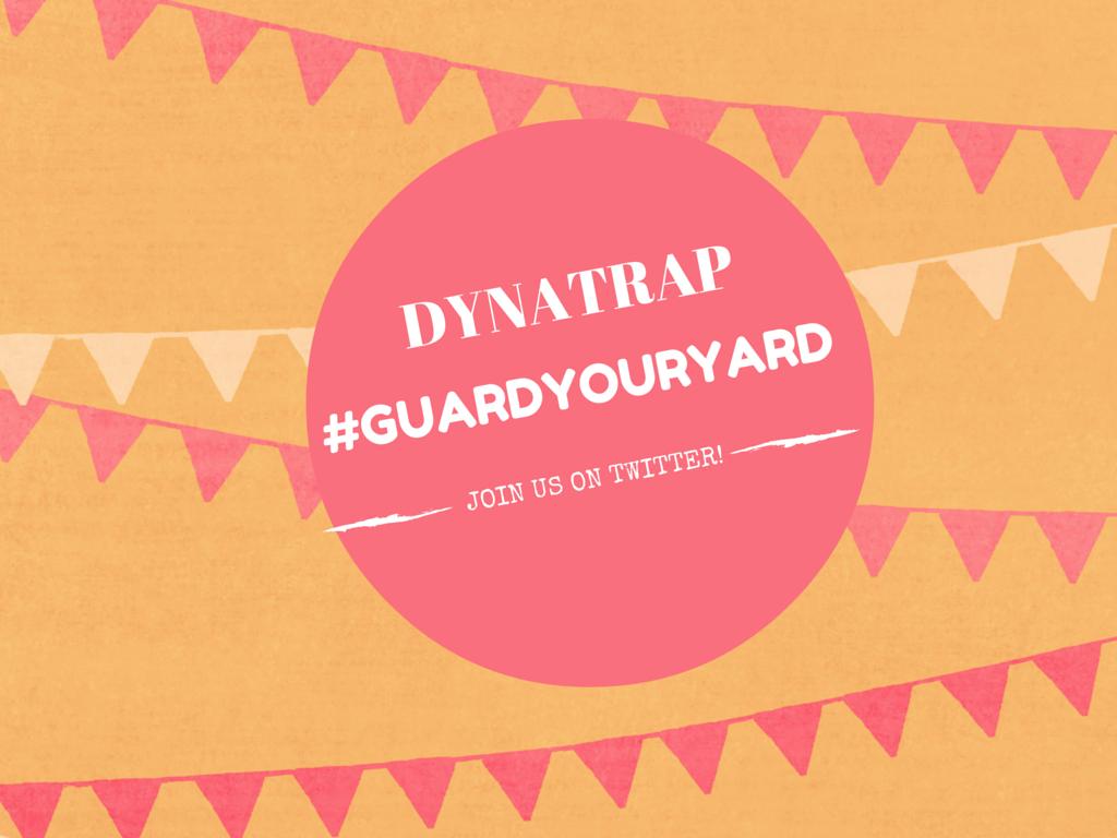 DYNATRAP #GuardYourYard Twitter Party