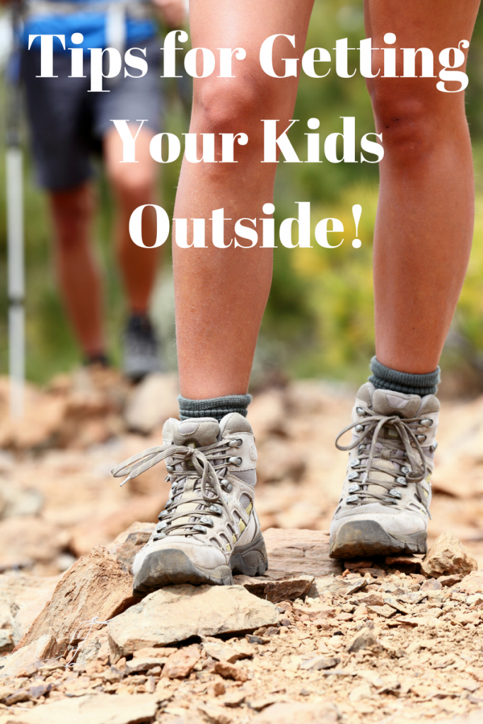 Tips for Getting Your Kids Outside to Play!