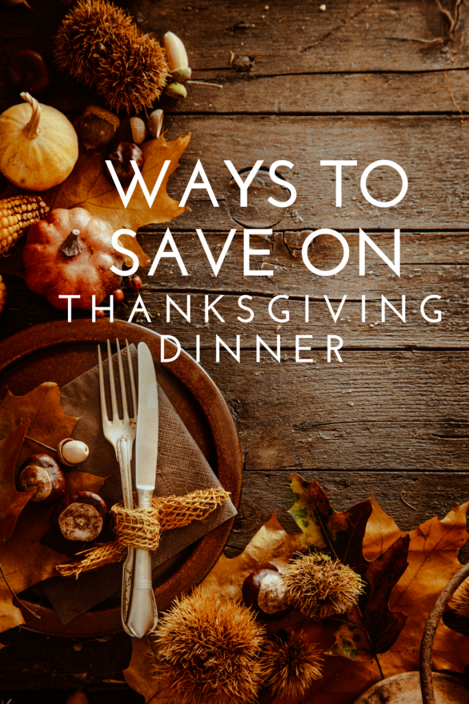 Ways to Save on Thanksgiving Dinner