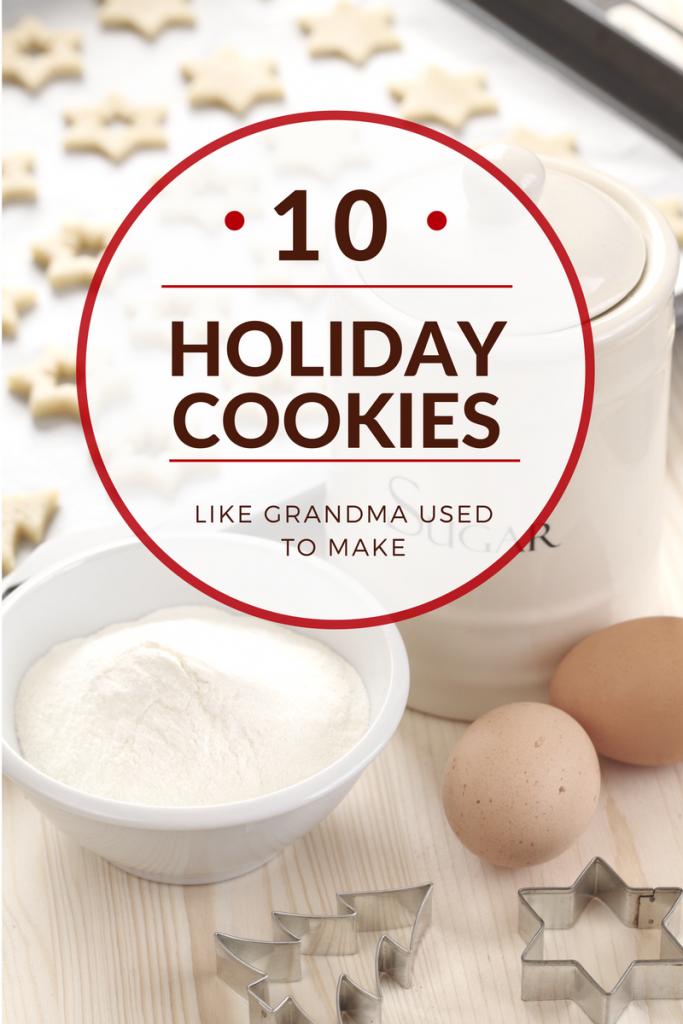 10 Holiday Cookies Like Grandma Used to Make