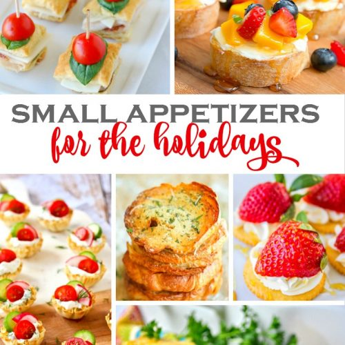 Small Appetizers for the Holidays