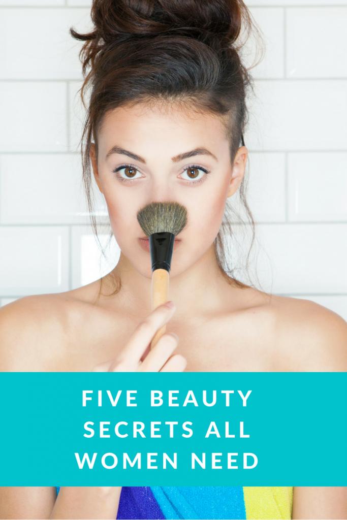 5 Beauty Secrets All Women Need