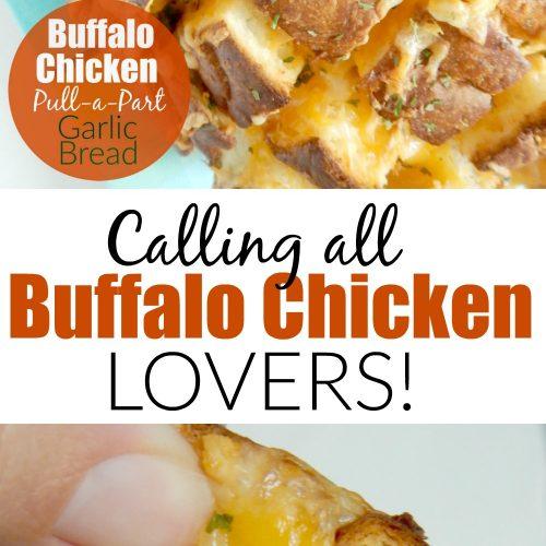 Buffalo Chicken Pull-a-Part Garlic Bread