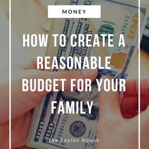 How to Create a Reasonable Budget for Your Family