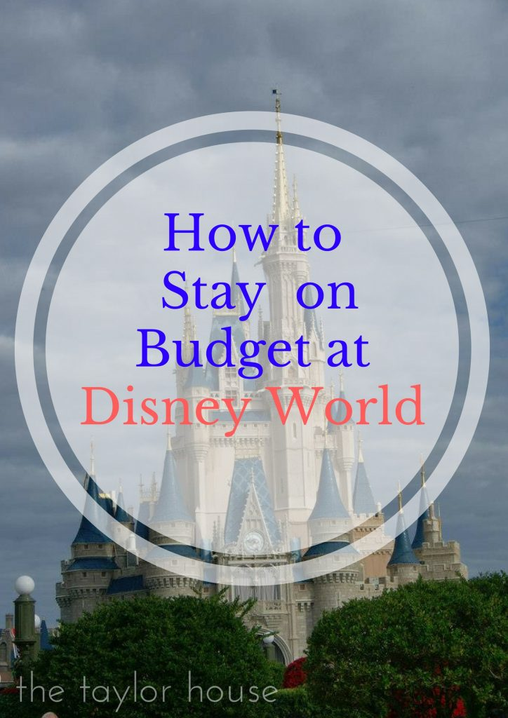 Staying on Budget at Disney World