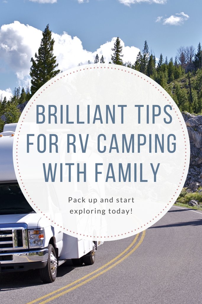 Brilliant Tips for RV Camping with Family