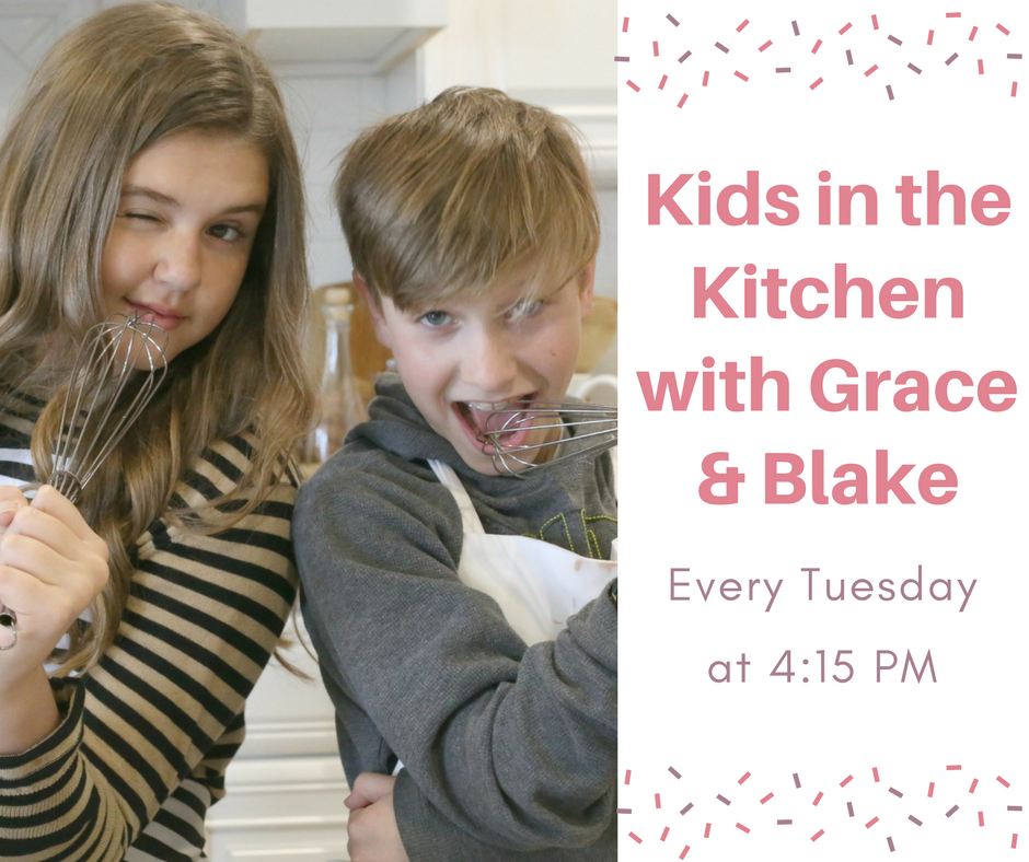 Kids in the Kitchen with Grace and Blake