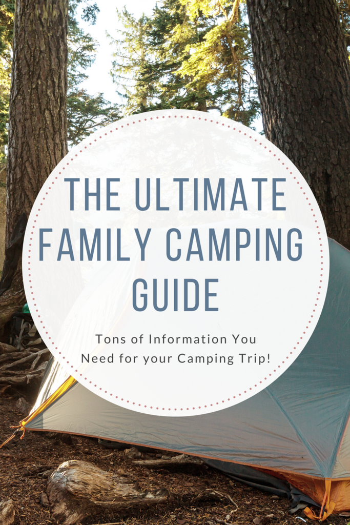 The Ultimate Family Camping Guide