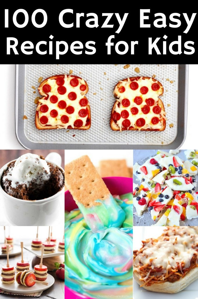 100 Crazy Easy Recipes for Kids