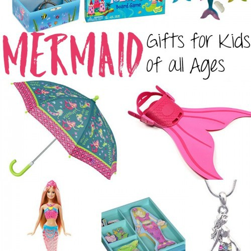 Mermaid Gifts for Kids of all Ages