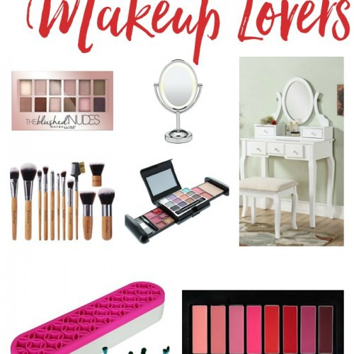 Perfect Gifts for Makeup Lovers