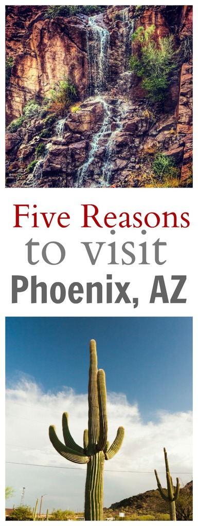 Five Reasons to Visit Phoenix, Arizona